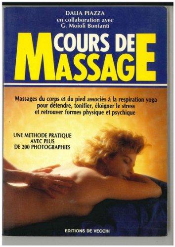 COURS DE MASSAGE METHODE PRATIQUES AVEC PLUS DE 200 PHOTOS 1992
