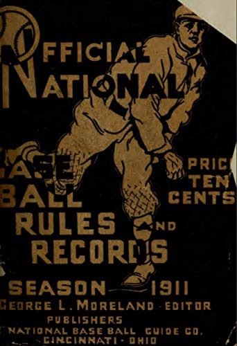 Official National Baseball Guide RULES AND RECORDS Season 1911 (English Edition)
