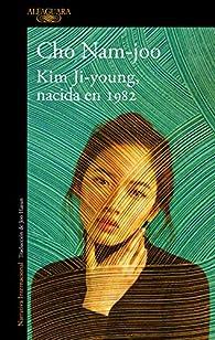 Kim Ji-young, nacida en 1982 par Cho Nam-joo