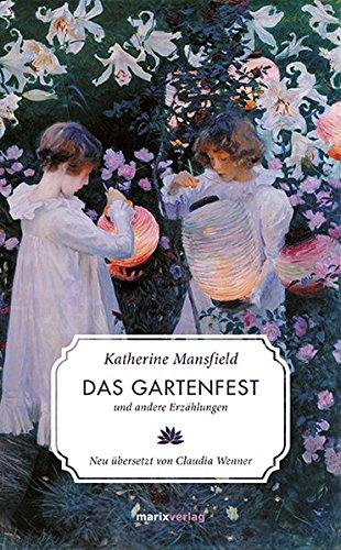 Das Gartenfest: und andere Erzählungen (Literatur (Leinen))
