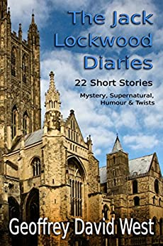 The Jack Lockwood Diaries (Jack Lockwood Mystery Series Book 4) by [West, Geoffrey]