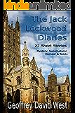 The Jack Lockwood Diaries (Jack Lockwood Mystery Series Book 4)