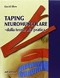 Taping neuromuscolare. Dalla teoria alla pratica