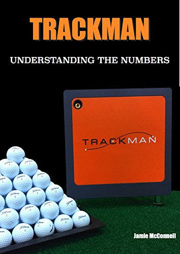 Trackman: Understanding the Numbers (English Edition) por Jamie McConnell