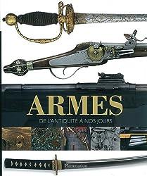 armes, de l'antiquite a nos jours