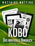 Kobo. Das inoffizielle Handbuch. Anleitung, Tipps, Tricks