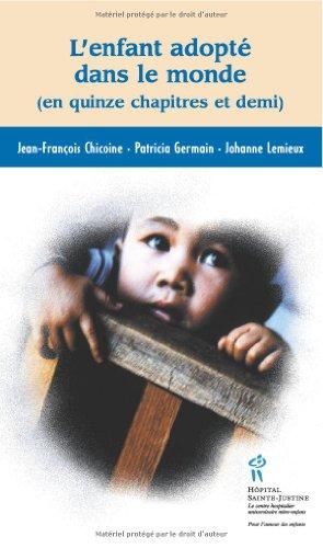 L'enfant adopt dans le monde (en quinze chapitres et demi)