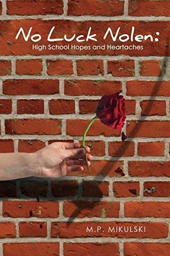 No Luck Nolen: High School Hopes & Heartaches (Freshman Year) by M P Mikulski (2016-05-09) par M P Mikulski