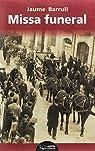 Missa funeral par Jaume Barrull Pelegrí
