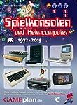 Spielkonsolen und Heimcomputer 1972-2...