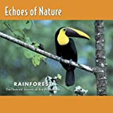 Rainforest: Echoes of Nature 1