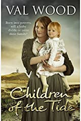 Children Of The Tide by Val Wood (2014-10-23) Paperback
