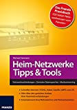 Heimnetzwerke Tipps & Tools
