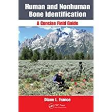 Human and Nonhuman Bone Identification: A Concise Field Guide