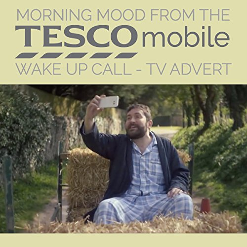 morning-mood-from-the-tesco-mobile-wake-up-call-tv-advert