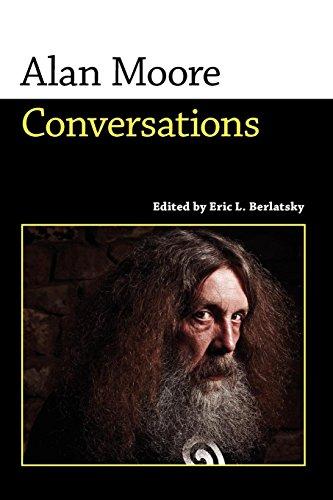 Alan Moore: Conversations (Conversations with Comic Artists Series) por Alan Moore