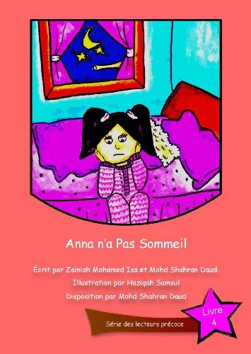 Livre gratuits en ligne Anna n'a Pas Sommeil (Série des lecteurs précoce t. 1) pdf