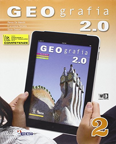 Geografia 2.0. Con e-book. Con espansione online. Per la Scuola media. Con DVD-ROM