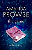 The Game (No Greater Love) by Amanda Prowse