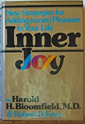 Inner joy: New strategies to put more pleasure and satisfactions in your life