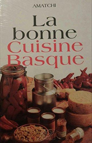 La bonne cuisine basque