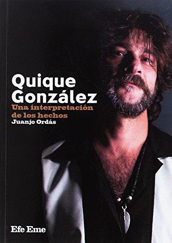 Quique González: Una interpretación de los hechos (Buenas Vibraciones) por Juan José Ordás Fernández