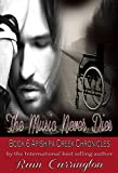 The Music Never Dies (Apishipa Creek Chronicles Book 6)