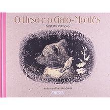 O Urso E O Gato-Montes (Em Portuguese do Brasil)