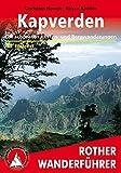 Kapverden: Die schönsten Küsten- und Bergwanderungen. 46 Touren (Rother Wanderführer)