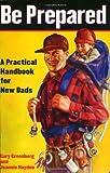 Be Prepared by Gary Greenberg (2004-06-01)