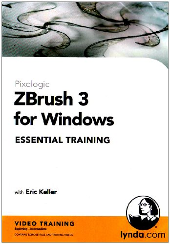 3 Essential Training (ZBrush 3 for Windows Essential Training (Mac/PC DVD))