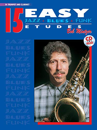 15 Easy Jazz, Blues & Funk Etudes - B-Flat Trumpet and Clarinet (incl. CD) (Instrumental Series) 15 Flat-serie