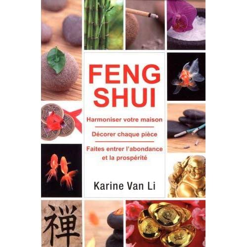 Feng Shui dans votre maison by Karine Van Li(2012-12-10)