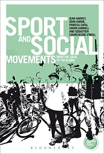 Sport and Social Movements: From the Local to the Global (Globalizing Sport Studies) by Jean Harvey (2014-01-16)