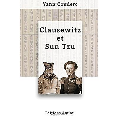 Clausewitz et Sun Tzu