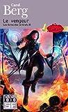 Les livres des rai-kirah, III:Le vengeur de Carol Berg (30 mai 2013) Broché