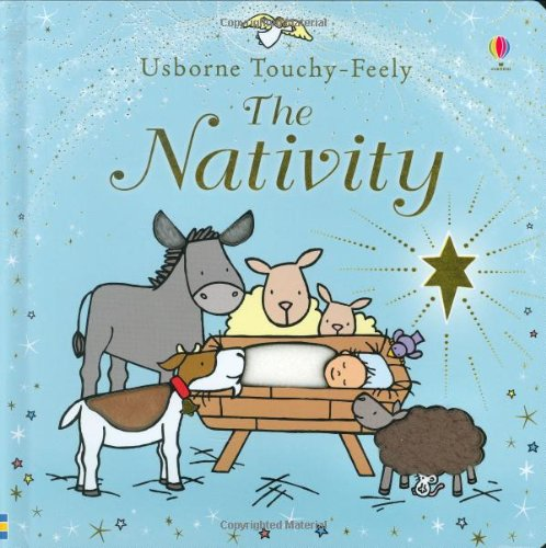 Touchy-feely Nativity (Usborne Touchy Feely Books)