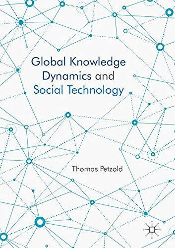 Global Knowledge Dynamics and Social Technology par Thomas Petzold