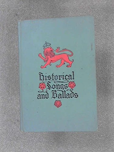 HISTORICAL SONGS AND BALLADS