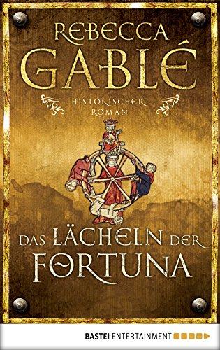 Das Lächeln der Fortuna: Historischer Roman (Waringham Saga 1)