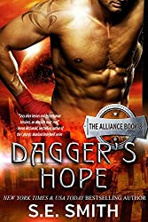 Dagger's Hope: The Alliance by S. E. Smith (2015-11-20)