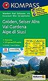 Gröden - Seiser Alm / Val Gardena - Alpe di Siusi 1 : 25 000 (KOMPASS-Wanderkarten, Band 76)
