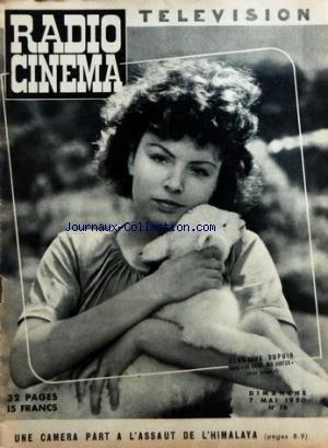 RADIO CINEMA TELEVISION [No 16] du 07/05/1950 - CLAUDINE DUPUIS DANS LE CRIME DES JUSTES - UNE CAMERA PART A L'ASSAUT DE L'HIMALAYA