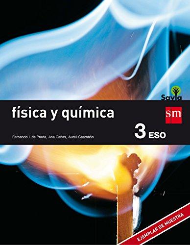 Física y química. 3 ESO. Savia - 9788467576375 por Fernando Ignacio de Prada Pérez de Azpeitia
