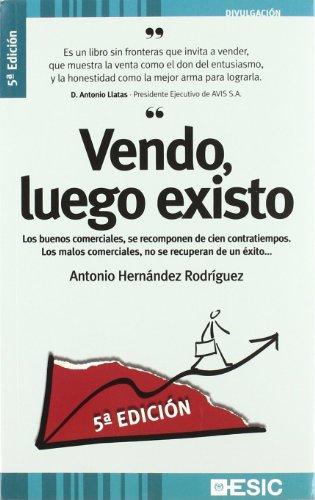 Vendo, luego existo (Divulgación) por Antonio Hernandez Rodriguez