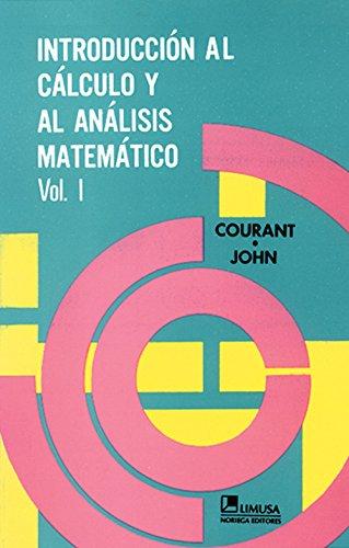 Introduccion al calculo y analisismatematico,t.1 por R. Courant