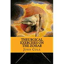 Theurgical Exercises on the Zohar (English Edition)