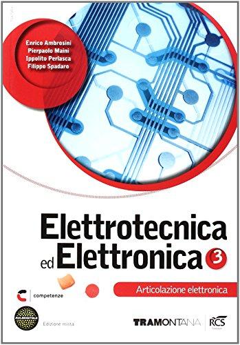 Elettrotecnica ed elettronica. Elettronica. Per le Scuole superiori. Con e-book. Con espansione online: 3