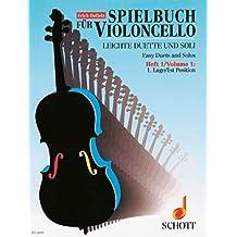 Spielbuch für Violoncello: Leichte Duette und Soli aus dem 18. Jahrhundert. Band 1. 1 oder 2 Violoncelli. Spielpartitur.