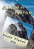 Alpenreise, unser Planer (Wandkalender 2019 DIN A2 hoch): Unterwegs auf den schönsten Ferienstraßen Deutschlands. (Planer, 14 Seiten ) (CALVENDO Orte)